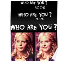 Buffy - Who are you - coloured White Poster