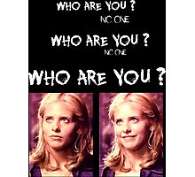 Buffy - Who are you - coloured White Photographic Print
