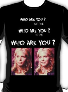 Buffy - Who are you - coloured White T-Shirt