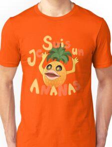 Je Suis Un Ananas Unisex T-Shirt