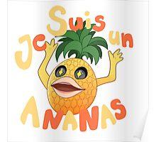 Je Suis Un Ananas Poster