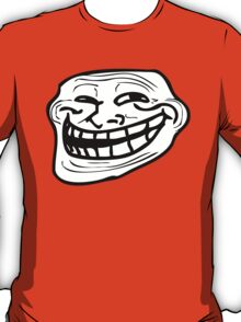 They see me Trolling T-Shirt