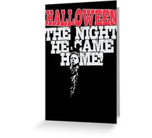 Michael Myers - Halloween Greeting Card