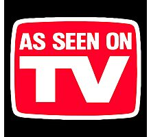 As seen on tv Photographic Print
