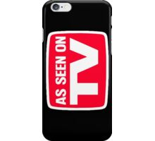 As seen on tv iPhone Case/Skin
