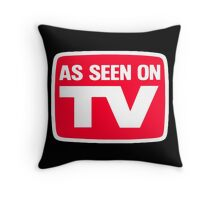 As seen on tv Throw Pillow