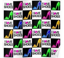 SIZZLING STILETTO I LOVE SHOES DESIGN Poster