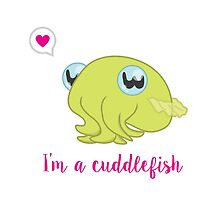 I'm a Cuddlefish by Crystal Potter