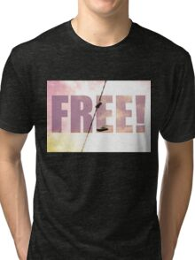 Free! Tri-blend T-Shirt