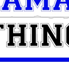 It's an ATAMARI thing, you wouldn't understand !! Sticker