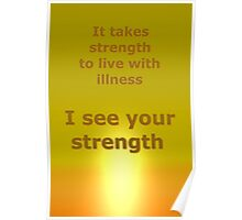 I see your strength Poster