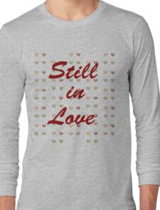 Still in love print Long Sleeve T-Shirt