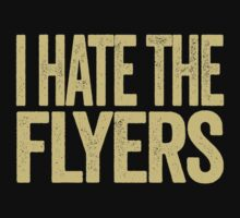 I Hate The Flyers - Pittsburgh Penguins T-Shirt - Show Your Team Spirit - Gold Text Design - Haters Gonna Hate by BeefShirts