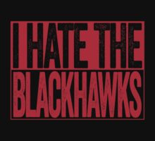 I Hate The Blackhawks - Detroit Red Wings T-Shirt - Show Your Team Spirit - Red Box Design - Haters Gonna Hate by BeefShirts