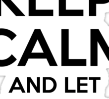 Keep Calm and Let Roland  Handle It Sticker