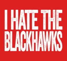 I Hate The Blackhawks - Detroit Red Wings T-Shirt - Show Your Team Spirit - White Text Design - Haters Gonna Hate by BeefShirts