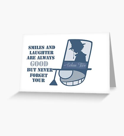 Never forget you poker face Greeting Card
