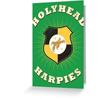 Holyhead Harpies Greeting Card