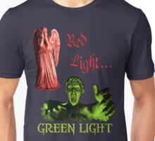 Red Light... GREEN LIGHT Unisex T-Shirt