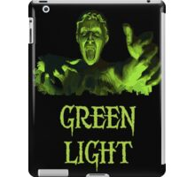 GREEN LIGHT! ..you really shouldn't have blinked... iPad Case/Skin