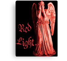 Red Light... just don't blink Canvas Print