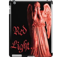 Red Light... just don't blink iPad Case/Skin
