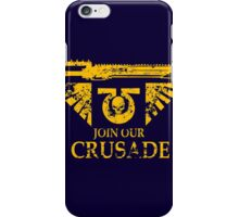 Join Our Crusade iPhone Case/Skin