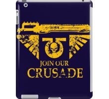 Join Our Crusade iPad Case/Skin