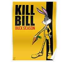 Kill Bill: Duck Season Poster