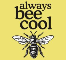 Always Bee Cool Beekeeper Quote Design One Piece - Short Sleeve