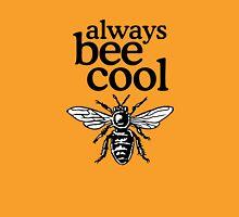 Always Bee Cool Beekeeper Quote Design Unisex T-Shirt