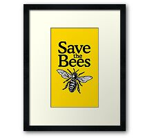 Save The Bees Beekeeper Quote Design Framed Print