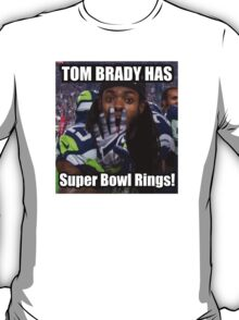 Tom Brady Has Four 4 Super Bowl Rings! T-Shirt