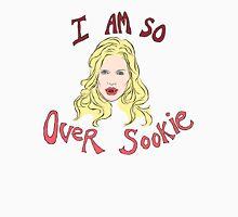 I am so over Sookie Unisex T-Shirt