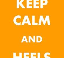 KEEP CALM and HEELS DOWN Sticker