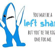Left Shark is Right by Jen  Talley