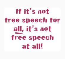 Free Speech For All by Michael McGrath
