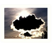 Dark Clouds May Come.. Art Print