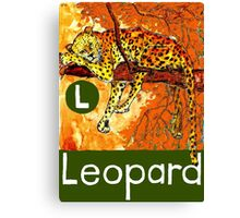 L is for Leopard Canvas Print