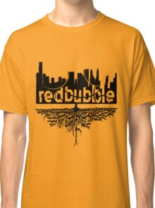 From Skyscrapers to Grassroots : Black Version Classic T-Shirt