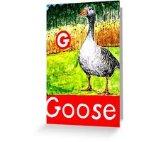 G is for Goose Greeting Card