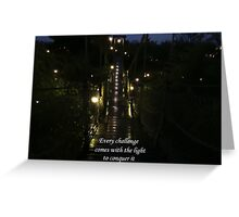 Light Conquers All Greeting Card
