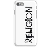 Religion iPhone Case/Skin