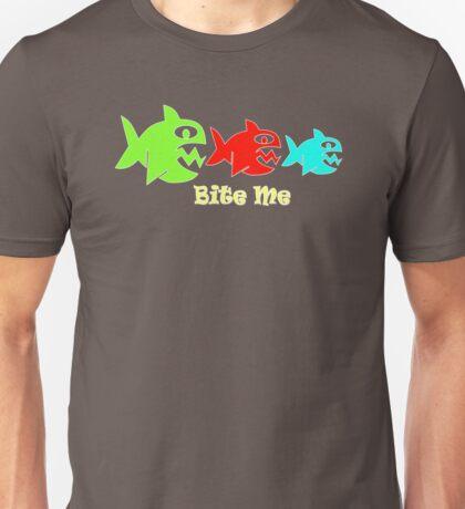 Fish Bite Me T-Shirt Unisex T-Shirt