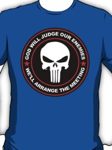 god will judge our enemies we'll arrange the meeting - red T-Shirt