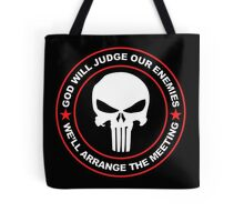 god will judge our enemies we'll arrange the meeting - red Tote Bag