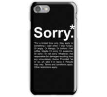 Sorry.* iPhone Case/Skin