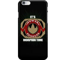 Its Morphin Time iPhone Case/Skin