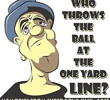 Who Throws The Ball At The One Yard Line? by MontanaJack