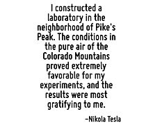 I constructed a laboratory in the neighborhood of Pike's Peak. The conditions in the pure air of the Colorado Mountains proved extremely favorable for my experiments, and the results were most gratif Photographic Print